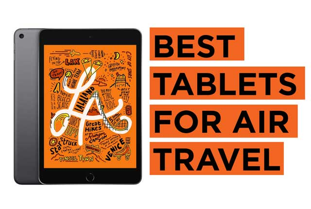 Latest Top Tablet Recommendations for Air Travel