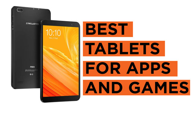 Best-Tablets-for-Apps-and-Games Recommendations