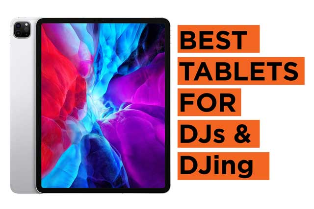 Latest Top Tablets for DJs Recommendations