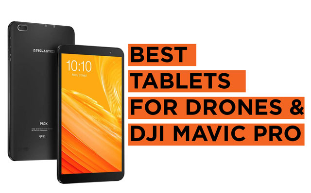 Best-Tablets-for-Drones-and-Mavic-Air-Pro Recommendations