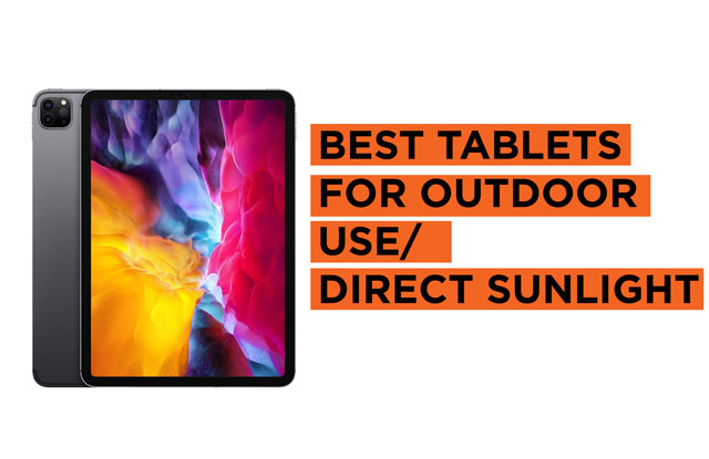 Latest Top Tablets for Direct Sunlight and Outdoor Use