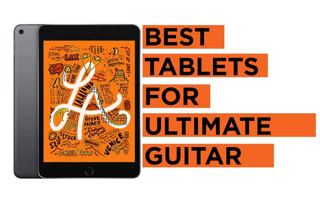 Best-Tablets-for-Ultimate-Guitar Recommendations