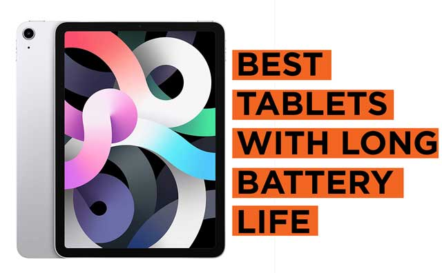 Best-Tablets-with-Long-Battery-Life Recommendations