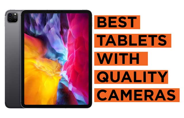 Best-Tablets-with-Quality-Cameras Recommendations