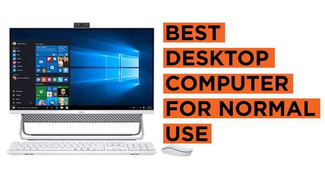 Best Desktop Computers for Normal Use