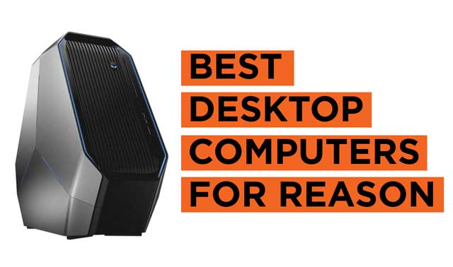 Best Desktop Computers for Reason